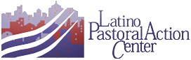 Latino Pastoral Action Center