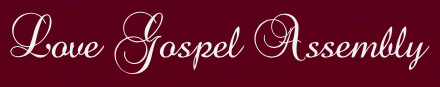 Love Gospel Assembly
