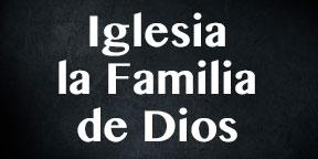 Iglesia la familia de Dios