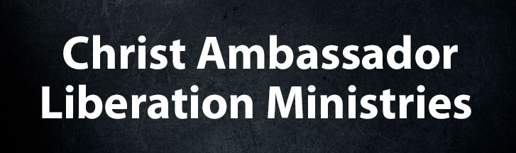Christ Ambassador Liberation Ministries
